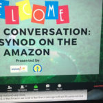 Dialogue Towards Action: The Synod on the Amazon