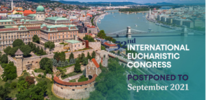 International Eucharistic Congress 2020 - Postponed