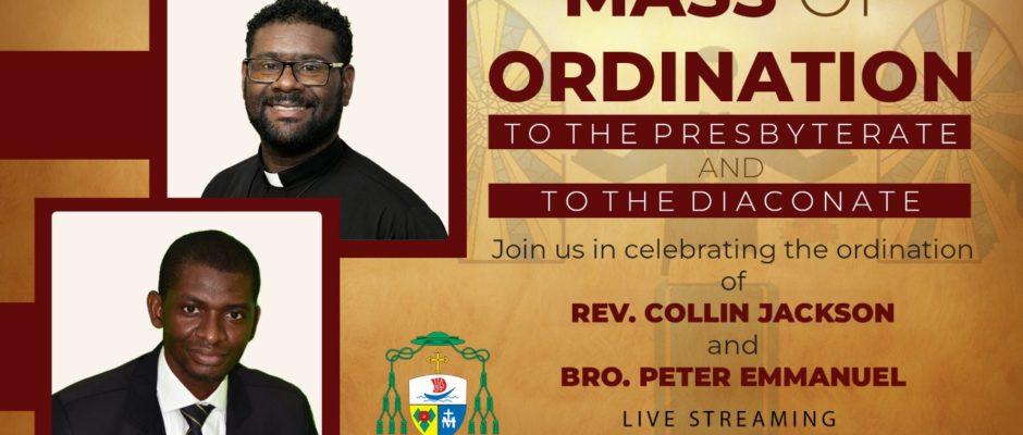 Mass of Ordination – Rev. Collin Jackson and Bro. Peter Emmanuel
